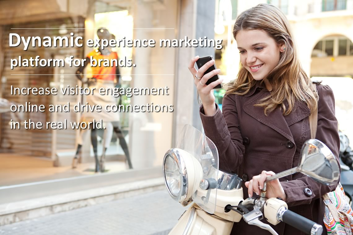 Dynamic experience marketing platform for brands. Increase visitor engagement online and drive connections in the real world.